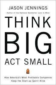 think-big-act-small